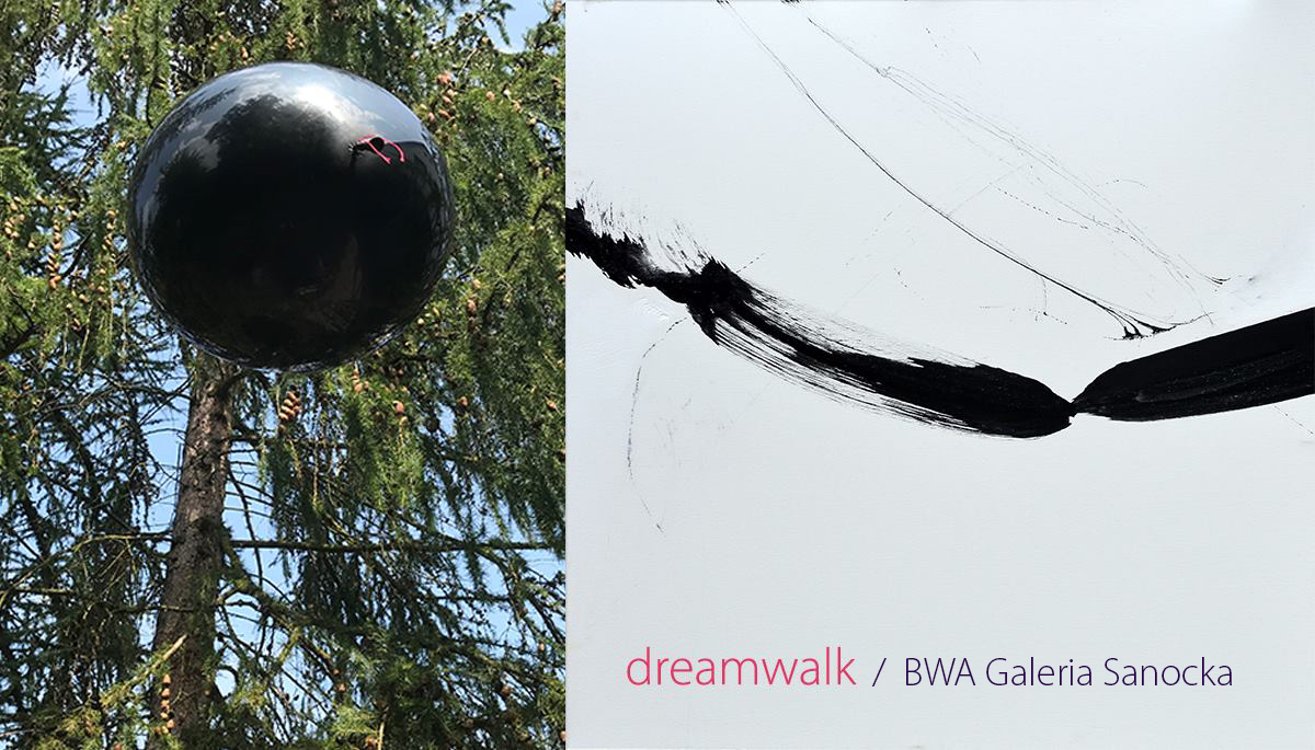 """dreamwalk"", BWA Sanok"